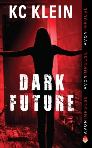 DarkFuture by author KC Klein | Chicklets in the Kitchen